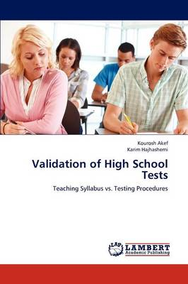 Validation of High School Tests (Paperback)