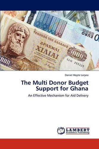 The Multi Donor Budget Support for Ghana (Paperback)