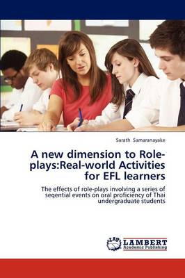 A New Dimension to Role-Plays: Real-World Activities for Efl Learners (Paperback)