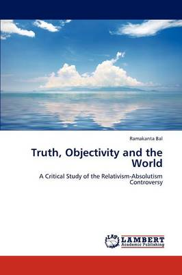 Truth, Objectivity and the World (Paperback)