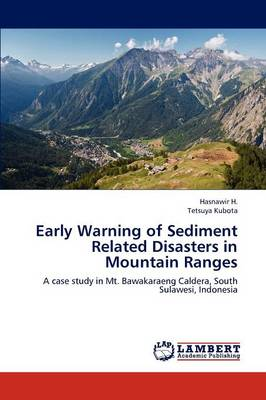 Early Warning of Sediment Related Disasters in Mountain Ranges (Paperback)