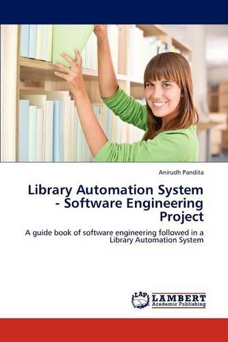 Library Automation System - Software Engineering Project (Paperback)