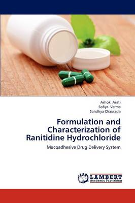 Formulation and Characterization of Ranitidine Hydrochloride (Paperback)