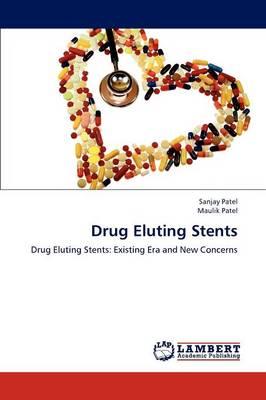 Drug Eluting Stents (Paperback)