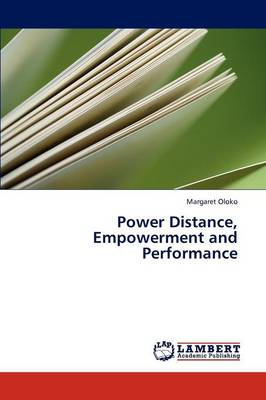 Power Distance, Empowerment and Performance (Paperback)