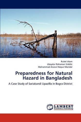 Preparedness for Natural Hazard in Bangladesh (Paperback)