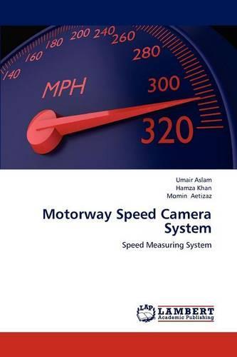 Motorway Speed Camera System (Paperback)