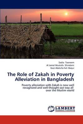 The Role of Zakah in Poverty Alleviation in Bangladesh (Paperback)