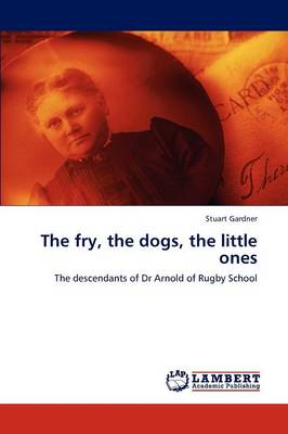 The Fry, the Dogs, the Little Ones (Paperback)