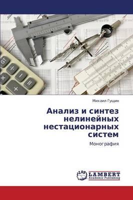 Analiz I Sintez Nelineynykh Nestatsionarnykh Sistem (Paperback)