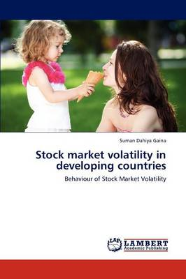 Stock Market Volatility in Developing Countries (Paperback)