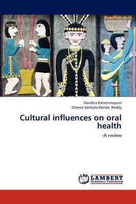Cultural Influences on Oral Health (Paperback)