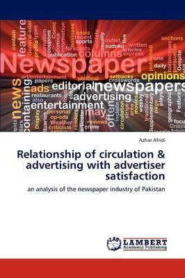Relationship of Circulation & Advertising with Advertiser Satisfaction (Paperback)