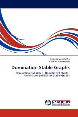 Domination Stable Graphs (Paperback)