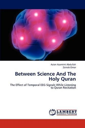 Between Science and the Holy Quran (Paperback)