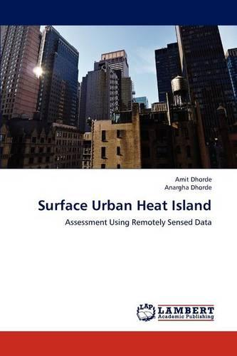 Surface Urban Heat Island (Paperback)