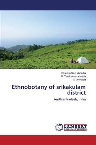 Ethnobotany of Srikakulam District (Paperback)