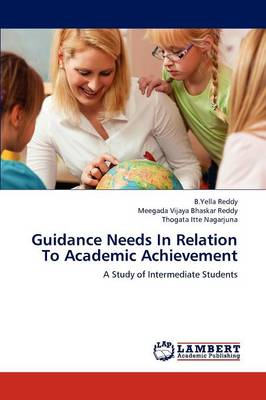 Guidance Needs in Relation to Academic Achievement (Paperback)