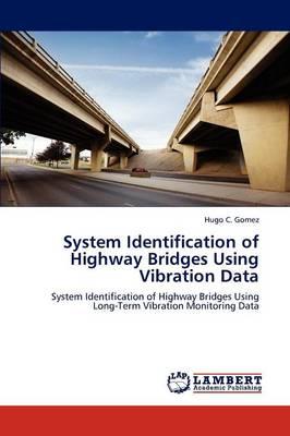 System Identification of Highway Bridges Using Vibration Data (Paperback)