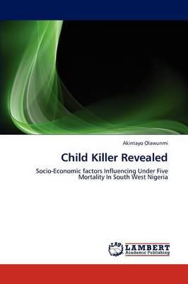 Child Killer Revealed (Paperback)