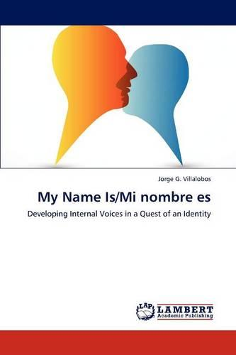 My Name Is/Mi Nombre Es (Paperback)