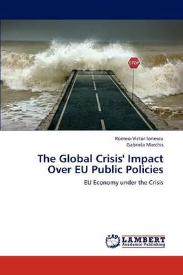 The Global Crisis' Impact Over Eu Public Policies (Paperback)