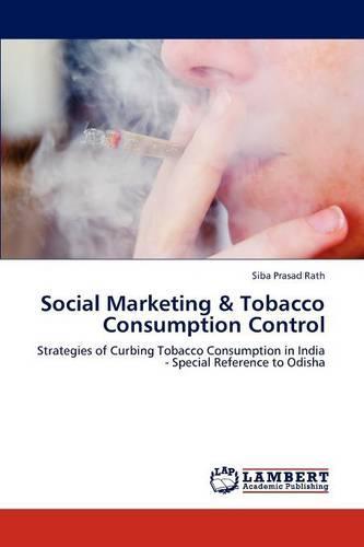 Social Marketing & Tobacco Consumption Control (Paperback)
