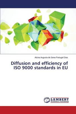 Diffusion and Efficiency of ISO 9000 Standards in Eu (Paperback)