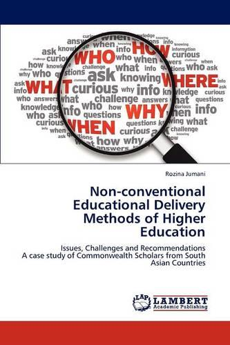 Non-Conventional Educational Delivery Methods of Higher Education (Paperback)