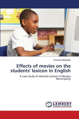 Effects of Movies on the Students' Lexicon in English (Paperback)
