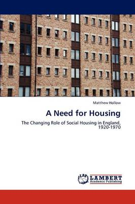 A Need for Housing (Paperback)