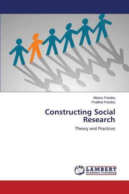 Constructing Social Research (Paperback)