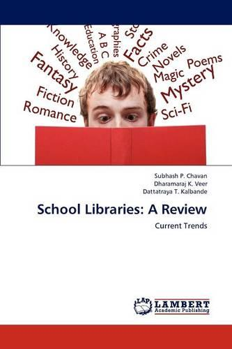 School Libraries: A Review (Paperback)