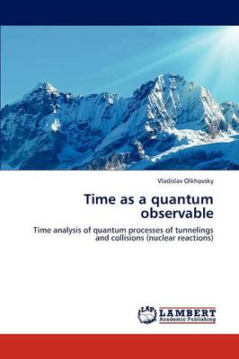 Time as a Quantum Observable (Paperback)