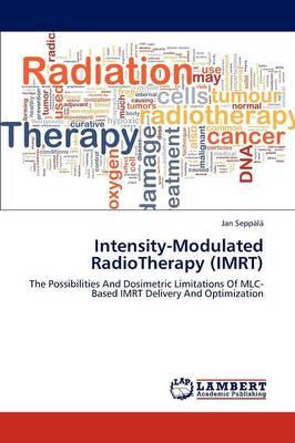 Intensity-Modulated Radiotherapy (Imrt) (Paperback)