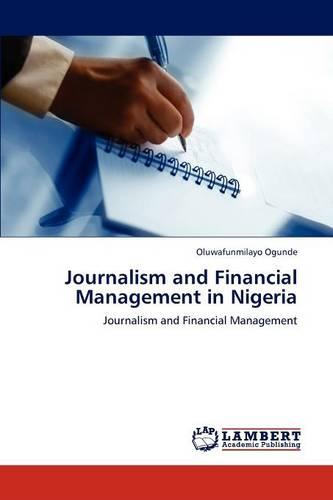 Journalism and Financial Management in Nigeria (Paperback)