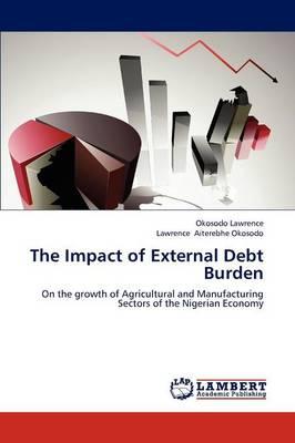 The Impact of External Debt Burden (Paperback)