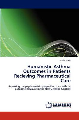Humanistic Asthma Outcomes in Patients Recieving Pharmaceutical Care (Paperback)