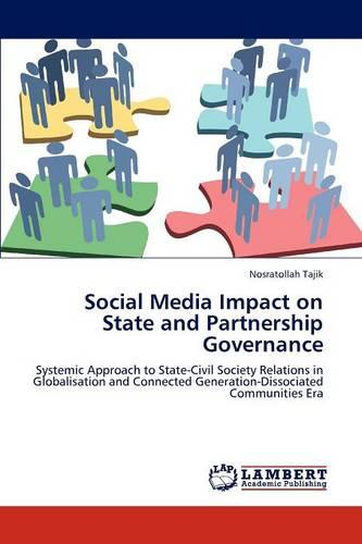 Social Media Impact on State and Partnership Governance (Paperback)