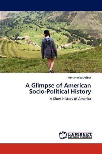 A Glimpse of American Socio-Political History (Paperback)