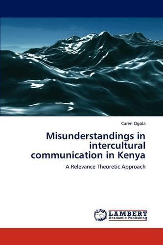 Misunderstandings in Intercultural Communication in Kenya (Paperback)