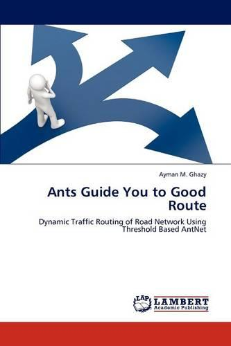 Ants Guide You to Good Route (Paperback)
