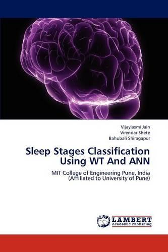Sleep Stages Classification Using WT and Ann (Paperback)