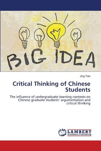Critical Thinking of Chinese Students (Paperback)