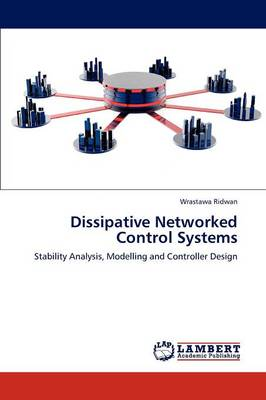 Dissipative Networked Control Systems (Paperback)