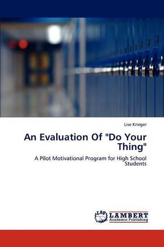 An Evaluation of Do Your Thing (Paperback)