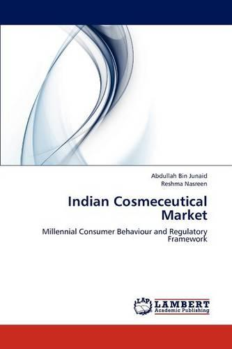 Indian Cosmeceutical Market (Paperback)