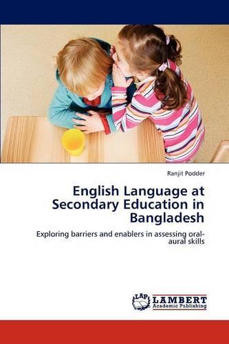 English Language at Secondary Education in Bangladesh (Paperback)