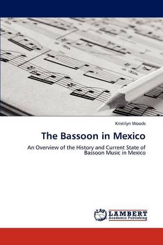 The Bassoon in Mexico (Paperback)