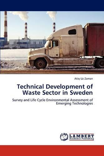 Technical Development of Waste Sector in Sweden (Paperback)
